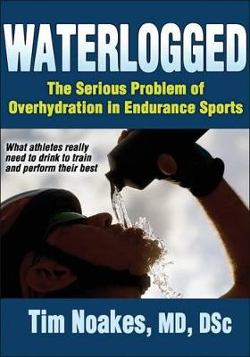 Waterlogged by Tim Noakes