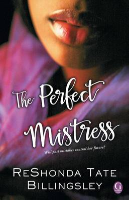 The Perfect Mistress by Reshonda Tate Billingsley
