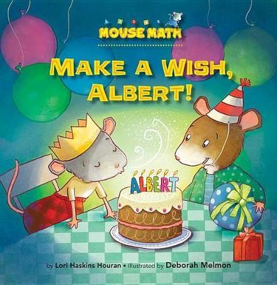 Make a Wish, Albert! by Lori Haskins Houran