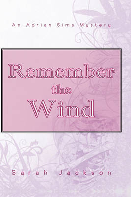 Remember the Wind by Sarah Jackson