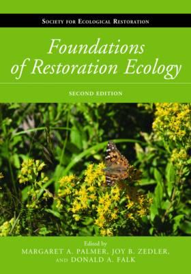 Foundations of Restoration Ecology by Donald A. Falk