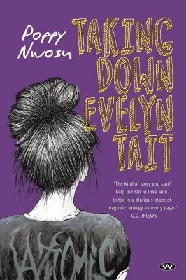 Taking Down Evelyn Tait by Poppy Nwosu