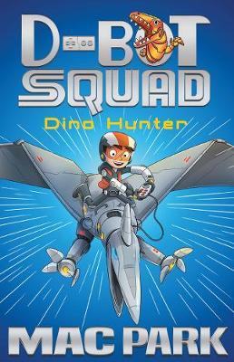 Dino Hunter: D-Bot Squad 1 book