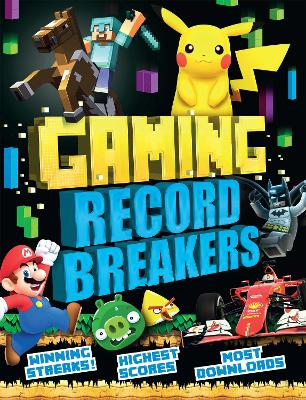 Gaming Record Breakers by Clive Gifford
