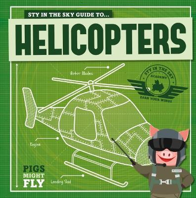 Helicopters by Kirsty Holmes