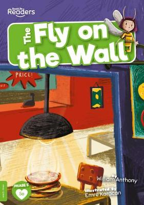 The Fly On The Wall by William Anthony