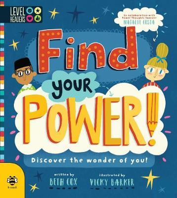Find Your Power!: Discover the Wonder of You! by Beth Cox