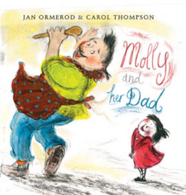 Molly and Her Dad: Now in Paperback! by Jan Ormerod