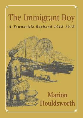 The Immigrant Boy by Marion Houldsworth