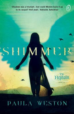 Shimmer: The Rephaim Book Three by Paula Weston