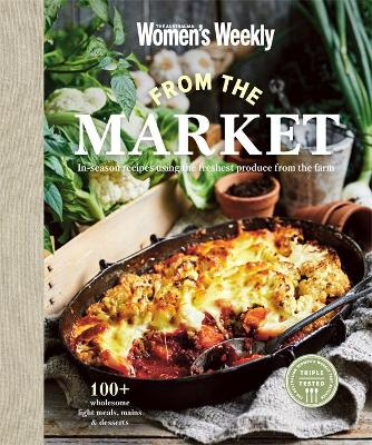 From the Market by The Australian Women's Weekly