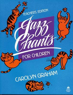 Jazz Chants for Children (R): Teacher's Edition by Carolyn Graham