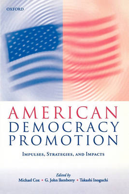 American Democracy Promotion by Michael Cox