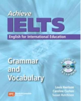 Achieve IELTS: Grammar and Vocabulary by Louis Harrison