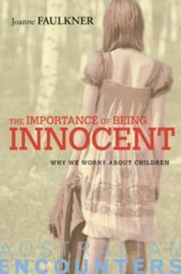 The Importance of Being Innocent by Joanne Faulkner