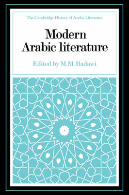 Modern Arabic Literature by M. M. Badawi