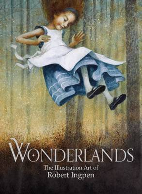 Wonderlands by mr Robert  Ingpen