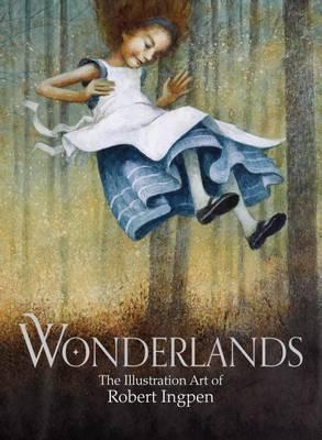 Wonderlands by mr Robert  Ingpen