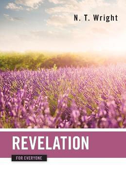 Revelation for Everyone by Tom Wright