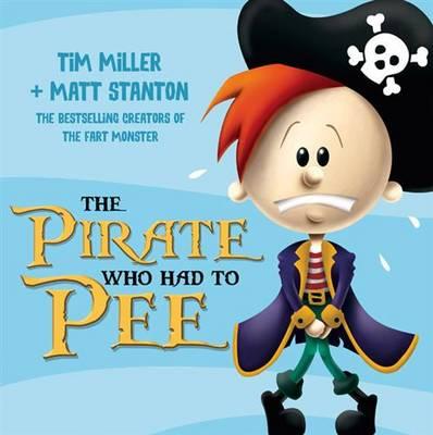 Pirate Who Had To Pee book