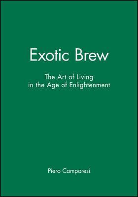 Exotic Brew by Piero Camporesi