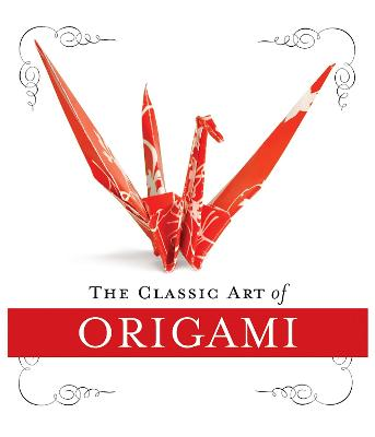 The Classic Art of Origami Kit by John Morin