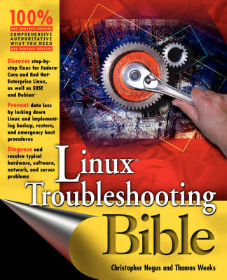 Linux Troubleshooting Bible by Christopher Negus