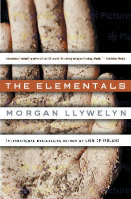 The Elementals by Morgan Llywelyn