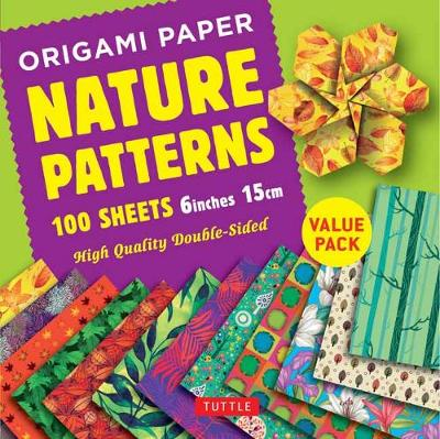 Origami Paper 100 sheets Nature Patterns 6 inch (15 cm): High-Quality Origami Sheets Printed with 8 Different Designs: Instructions for 8 Projects Included by Tuttle Publishing
