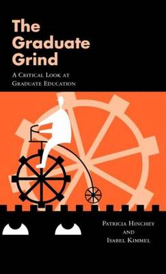 The Graduate Grind by Patricia Hinchey