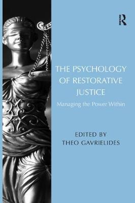 The Psychology of Restorative Justice by Theo Gavrielides