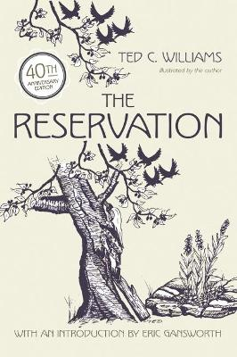 The Reservation by Ted C Williams