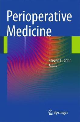 Perioperative Medicine by Steven L. Cohn