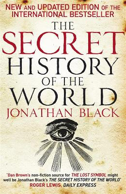 Secret History of the World by Jonathan Black