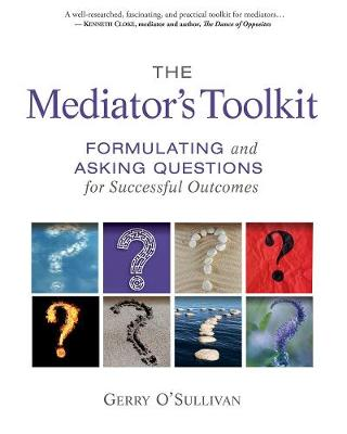 The Mediator's Toolkit by Gerry O'Sullivan