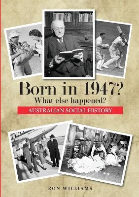 Born in 1947? book