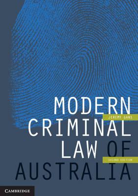 Modern Criminal Law of Australia by Jeremy Gans