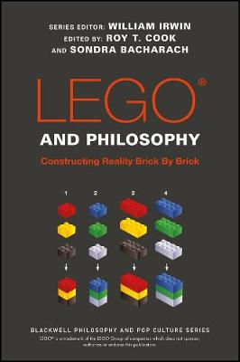 LEGO and Philosophy by William Irwin