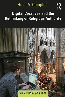 Digital Creatives and the Rethinking of Religious Authority book