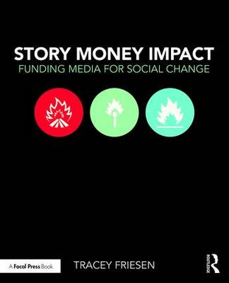 Story Money Impact by Tracey Friesen