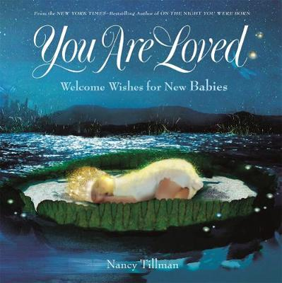 You Are Loved by Nancy Tillman