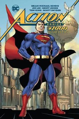 Action Comics #1000: The Deluxe Edition by Brian Michael Bendis