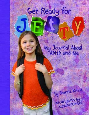 Get Ready for Jetty by Jeanne Kraus