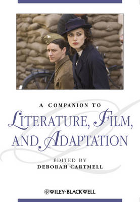 Companion to Literature, Film and Adaptation by Deborah Cartmell