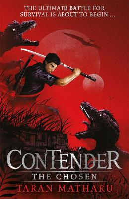 Contender: The Chosen: Book 1 by Taran Matharu