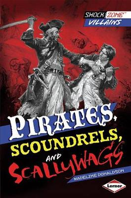 Pirates, Scoundrels, and Scallywags book