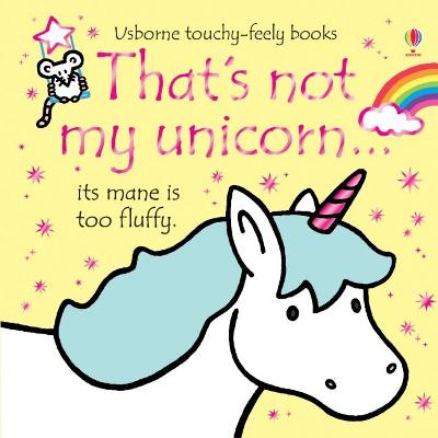 That's not my unicorn... by Fiona Watt