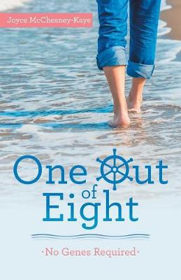 One Out of Eight: No Genes Required by Joyce McChesney-Kaye