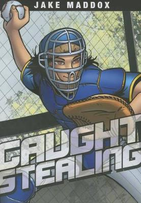 Caught Stealing by ,Jake Maddox