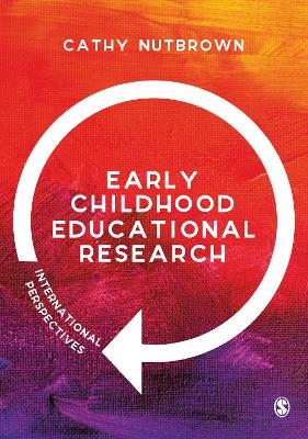 Early Childhood Educational Research by Cathy Nutbrown
